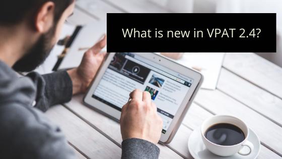 What's new in VPAT 2.4?
