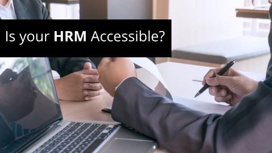 two people sitting across the table. Text: Is your HRM Accessible?