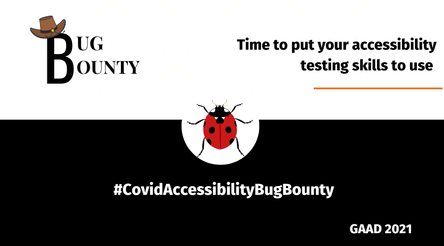 Time to put your accessibility testing skills to test - Bug Bounty