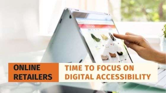 Online Retailers - Time to focus on Digital accessibility, A person surfing an online retail website as background image
