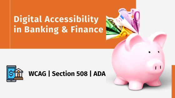 A piggy bank - Digital Accessibility in Banking & Finance - WCAG | Section 508 | ADA