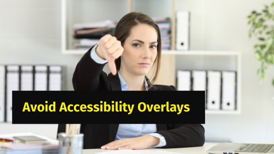 A lady showing thumbs down.- Avoid Accessibility Overlays