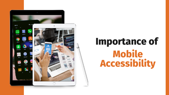 importance of mobile accessibility